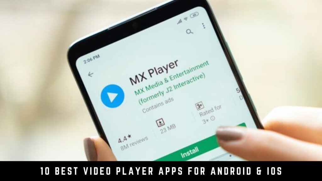 10 Best Video Player Apps For Android & iOS
