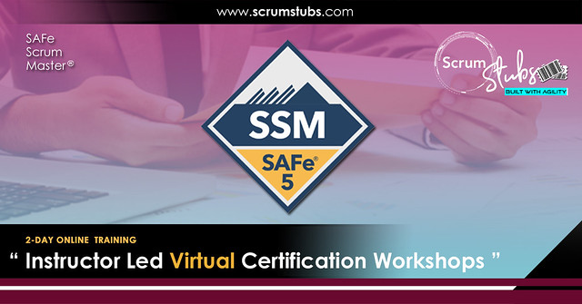 SAFe® 5.0 Scrum Master (SSM) | Register Now | Virtual Instructor Led Workshop | Scrum Stubs |