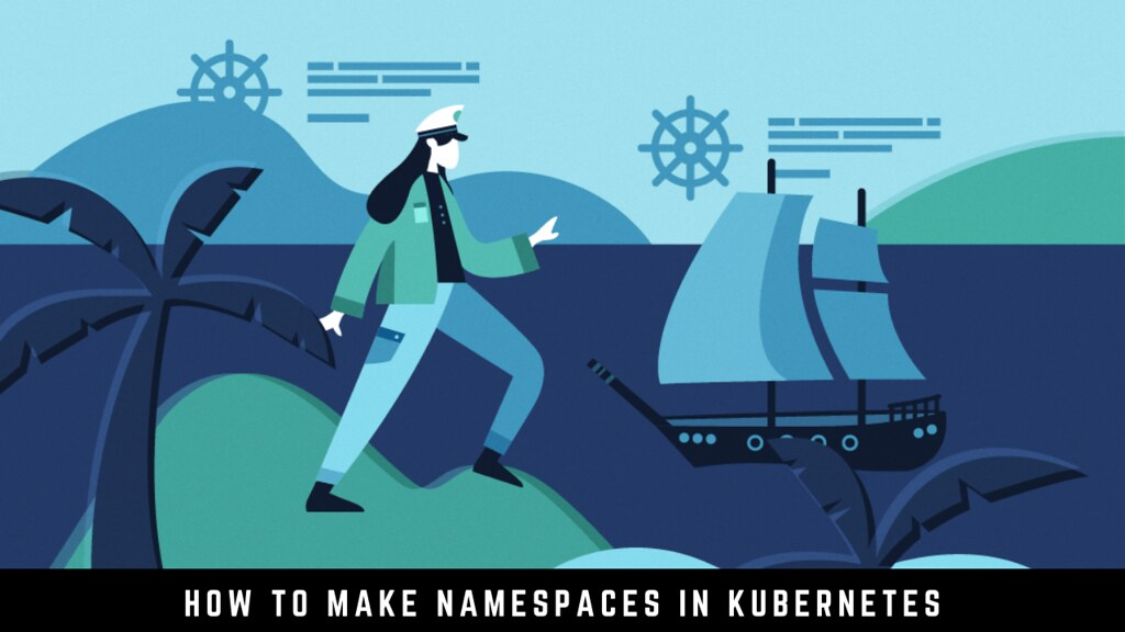 How to make Namespaces in Kubernetes
