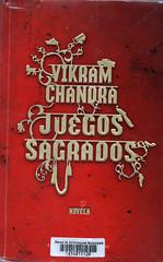 Vikram Chandra, Juegos sagrados