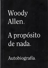 Woody Allen, A propósito de nada