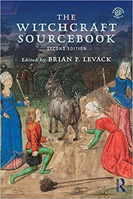 The Witchcraft Sourcebook - Brian P. Levack
