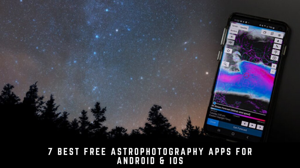 7 Best Free Astrophotography Apps For Android & iOS