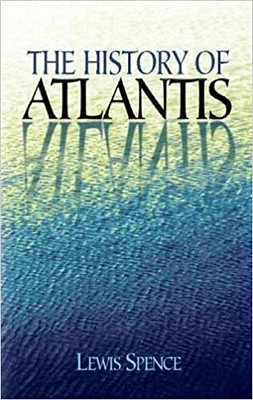 The History of Atlantis -Lewis Spence