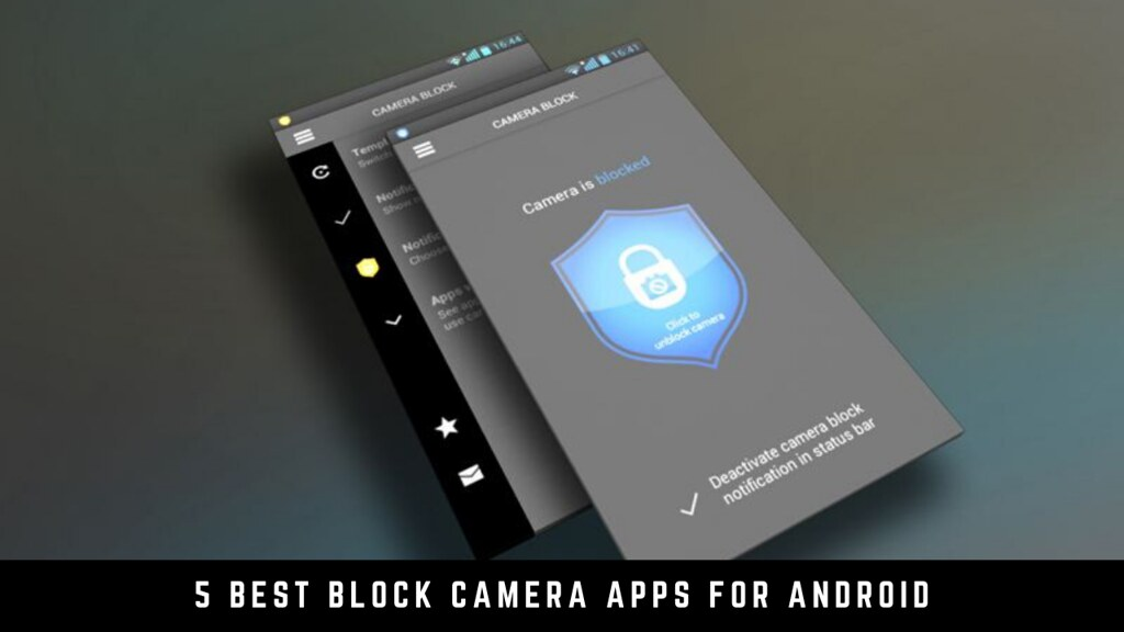 5 Best Block Camera Apps for Android