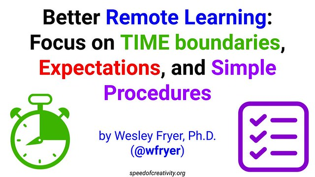 Better Remote Learning: Focus on TIME boundaries, Expectations, and Simple Procedures