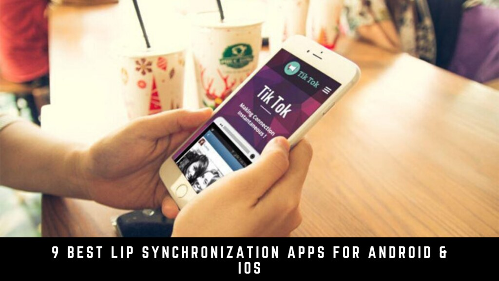 9 Best Lip Synchronization Apps For Android & iOS