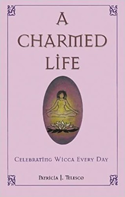 A Charmed Life - Patricia Telesco