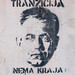 Pula stencil: Transition has no end / Tranzicija Nema Kraja