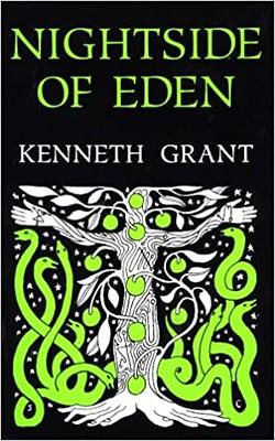 Nightside of Eden - Kenneth Grant