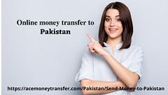 Online money transfer to Pakistan