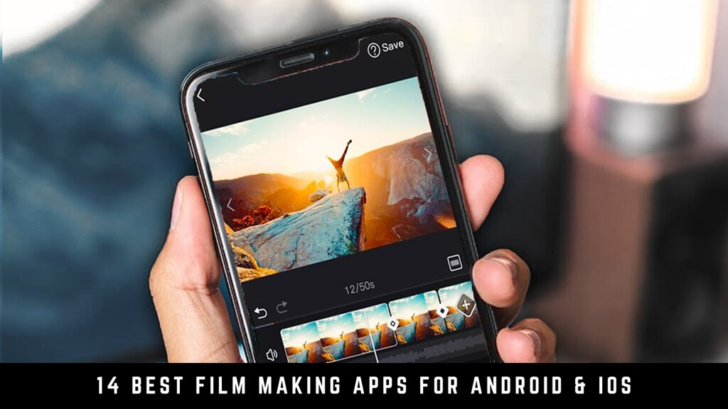 14 Best Film Making Apps For Android & iOS