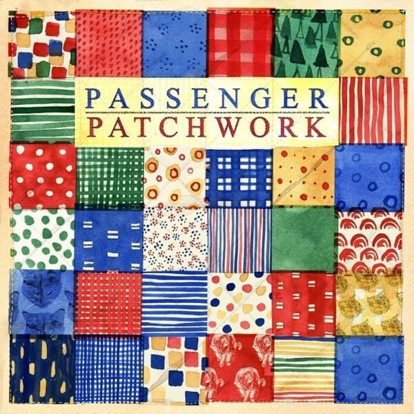 Passenger - Patchwork