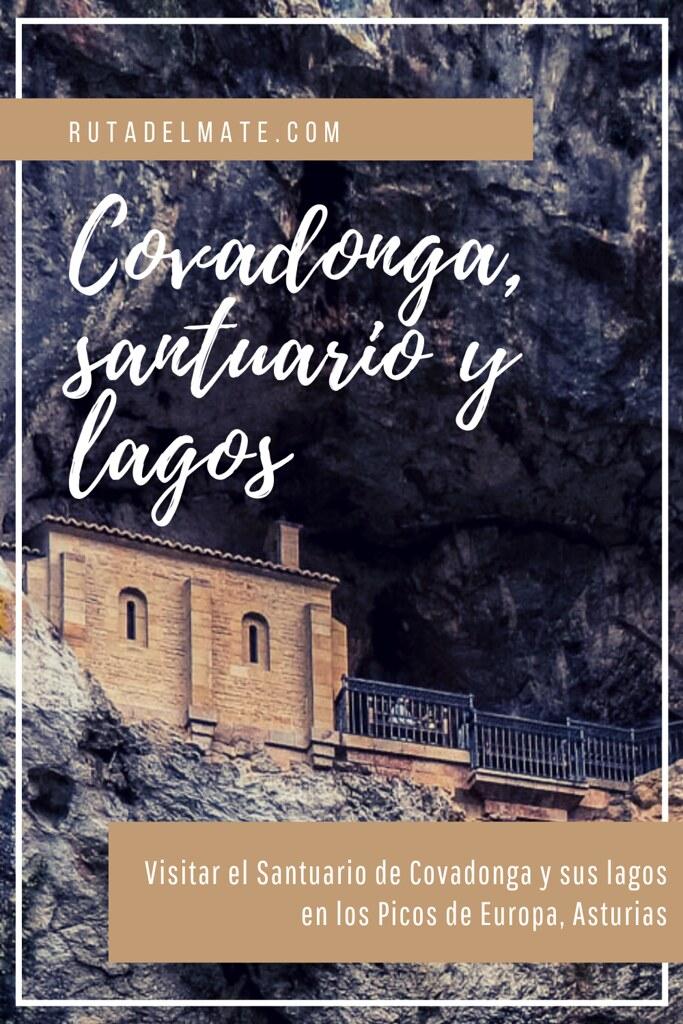 Visitar Covadonga, el Santuario y los lagos