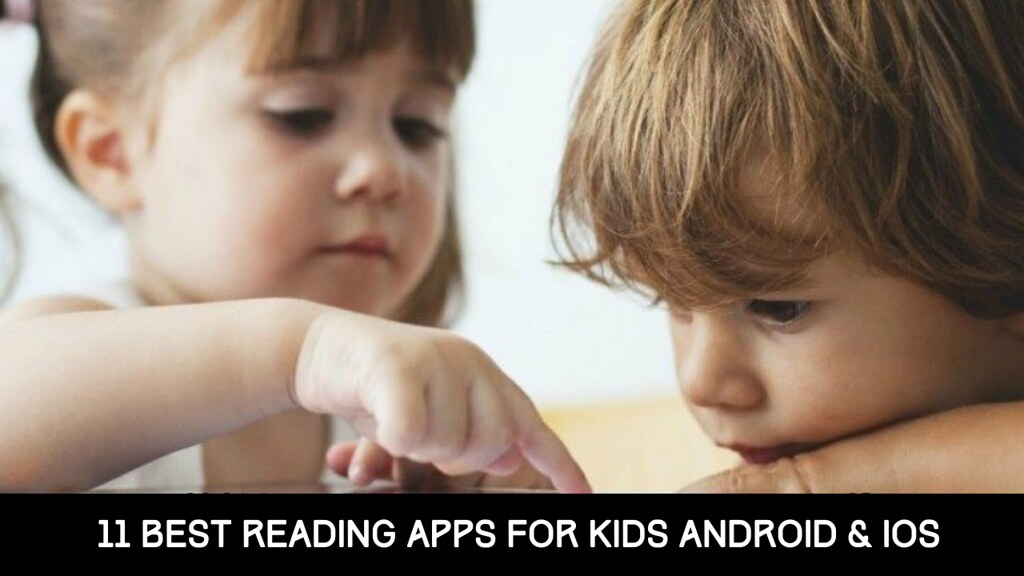 11 Best Reading Apps For Kids Android & iOS