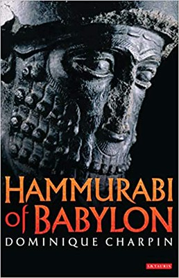Hammurabi of Babylon - Dominique Charpin