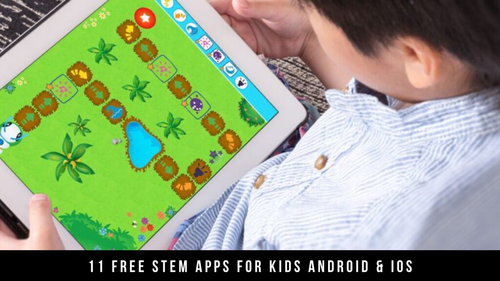 11 Free STEM Apps For Kids Android & iOS