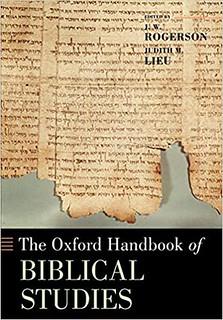 The Oxford Handbook of Biblical Studies – J. W. Rogerson, Judith M. Lieu