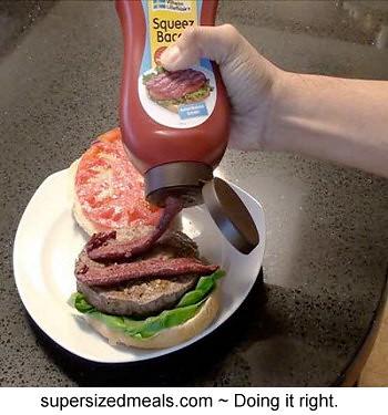 Squeez bacon.