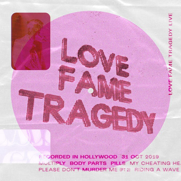 Love Fame Tragedy - Live From SIR, Hollywood, 2019