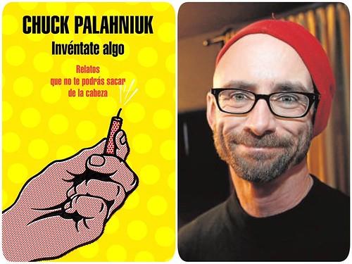 """""""INVÉNTATE ALGO"""" de Chuck Palahniuk"""