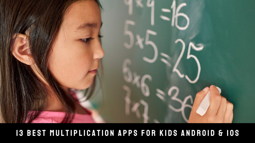 13 Best Multiplication Apps For Kids Android & iOS