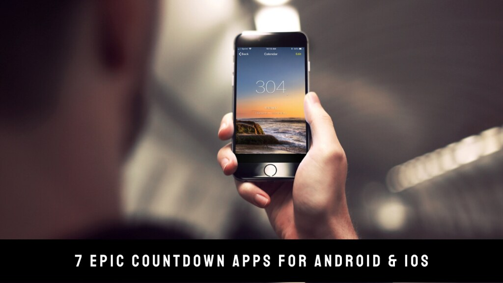 7 Epic Countdown Apps For Android & iOS