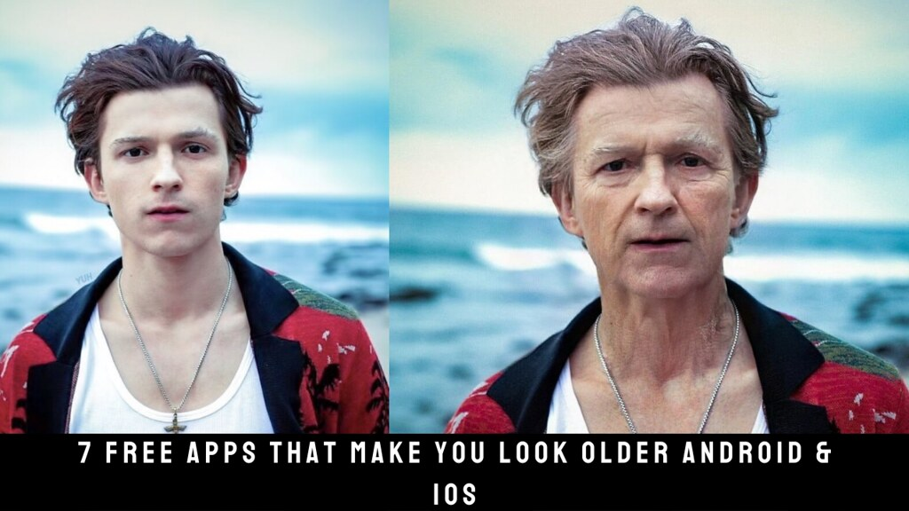 7 Free Apps That Make You Look Older Android & iOS