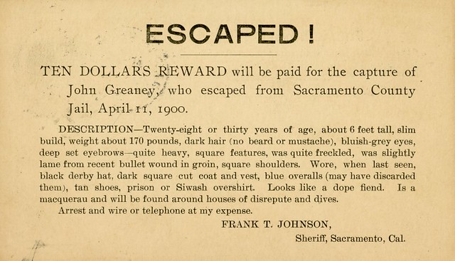 Escaped! Reward for the Capture of John Greaney, April 11, 1900