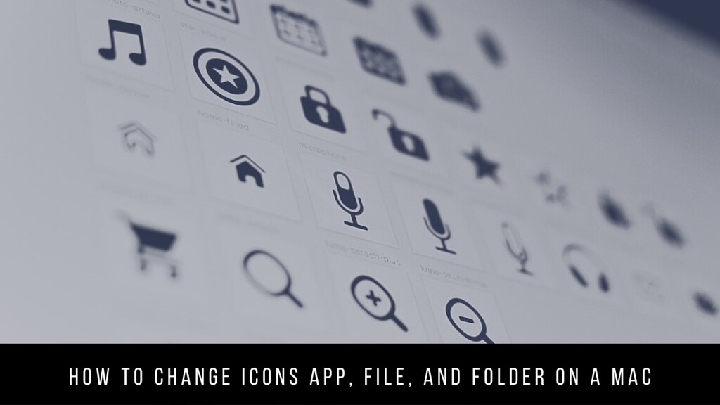 How to Change Icons App, File, and Folder on a Mac