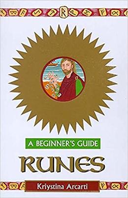 Runes A Beginners Guide – Kristyna Arcarti