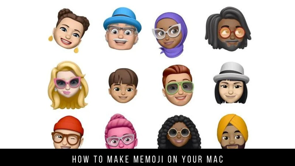 How to Make Memoji on your Mac