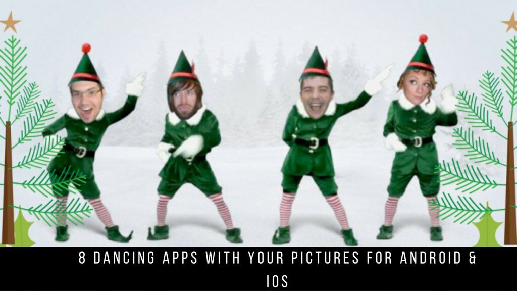 8 Dancing Apps With Your Pictures For Android & iOS