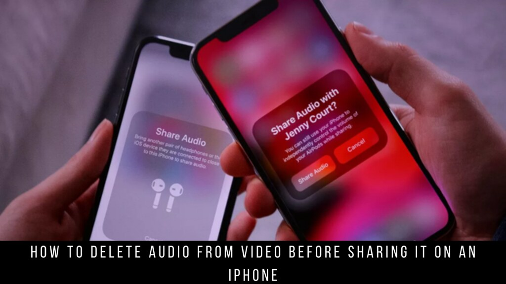 How to Delete Audio from Video Before Sharing it on an iPhone