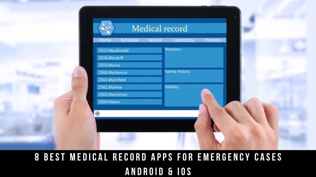 8 Best Medical Record Apps For Emergency Cases Android & iOS