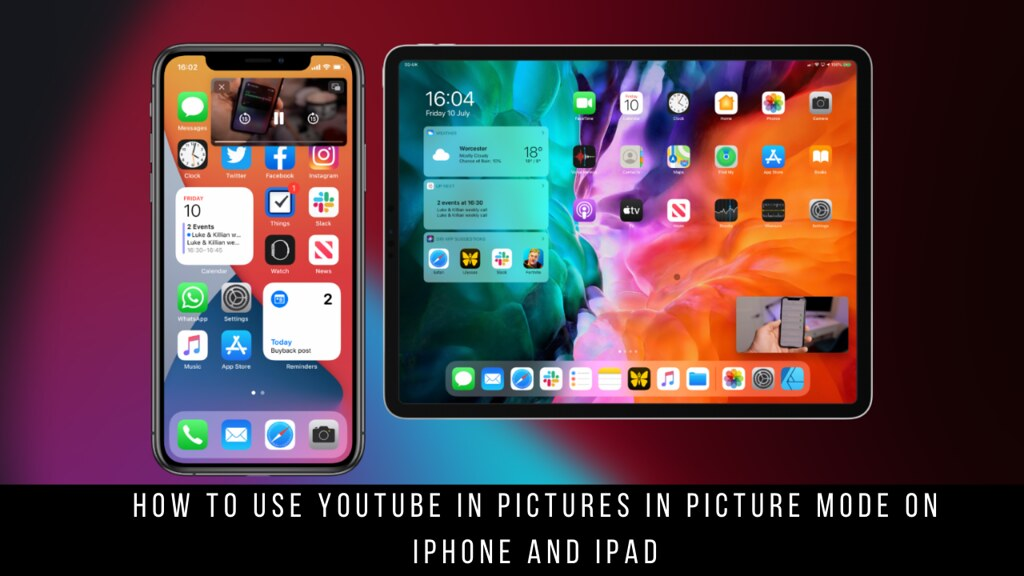 How to Use YouTube in Pictures in Picture Mode on iPhone and iPad