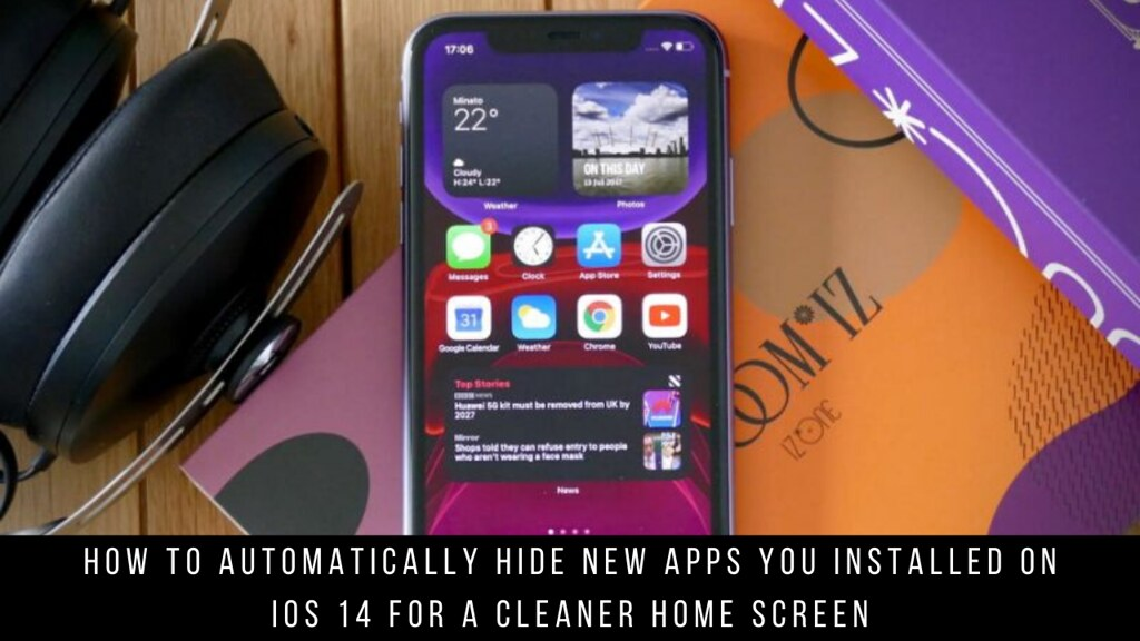 How to Automatically Hide New Apps You Installed on iOS 14 for a Cleaner Home Screen