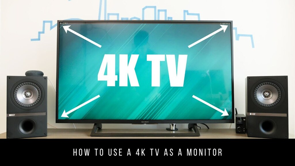 How to use a 4K TV as a monitor