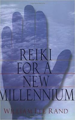 Reiki For A New Millennum - William Lee Rand