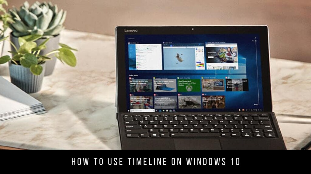 How to use Timeline on Windows 10