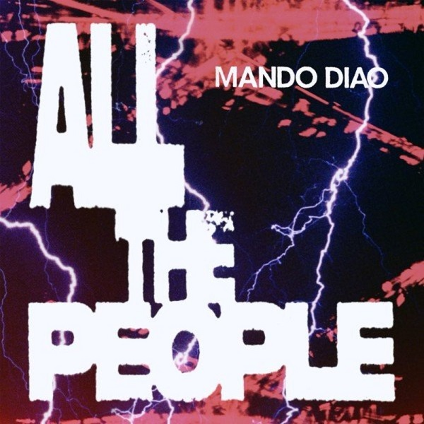 Mando Diao - All The People