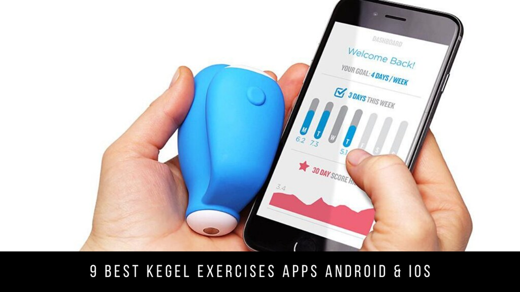 9 Best Kegel Exercises Apps Android & iOS
