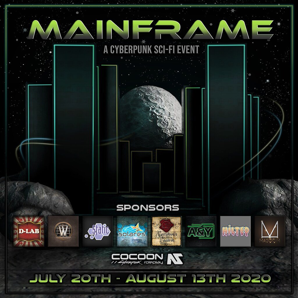 Mainframe July 20th – August 13th 2020