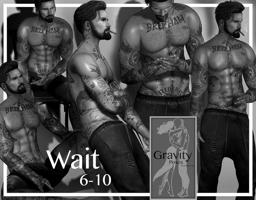 Gravity Poses – Wait 6-10