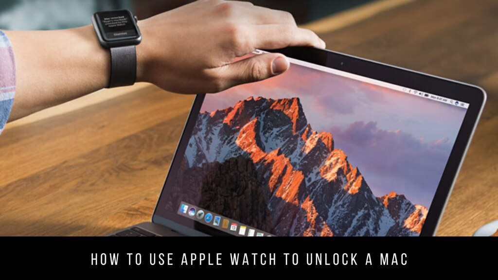 How to use Apple Watch to unlock a Mac
