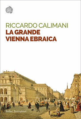 Calimani La grande Vienna ebraica