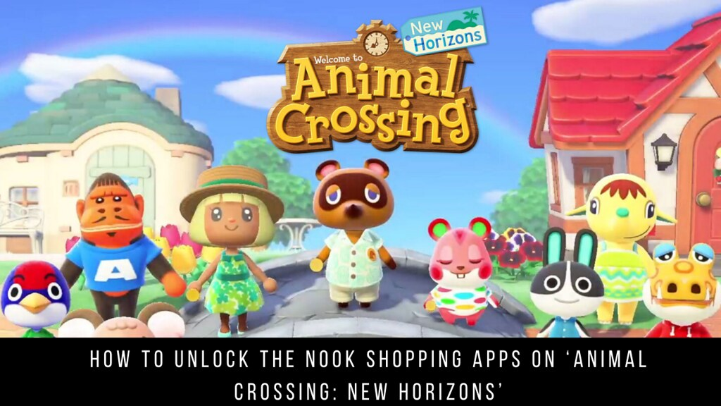 How to Unlock the Nook Shopping Apps on 'Animal Crossing: New Horizons'