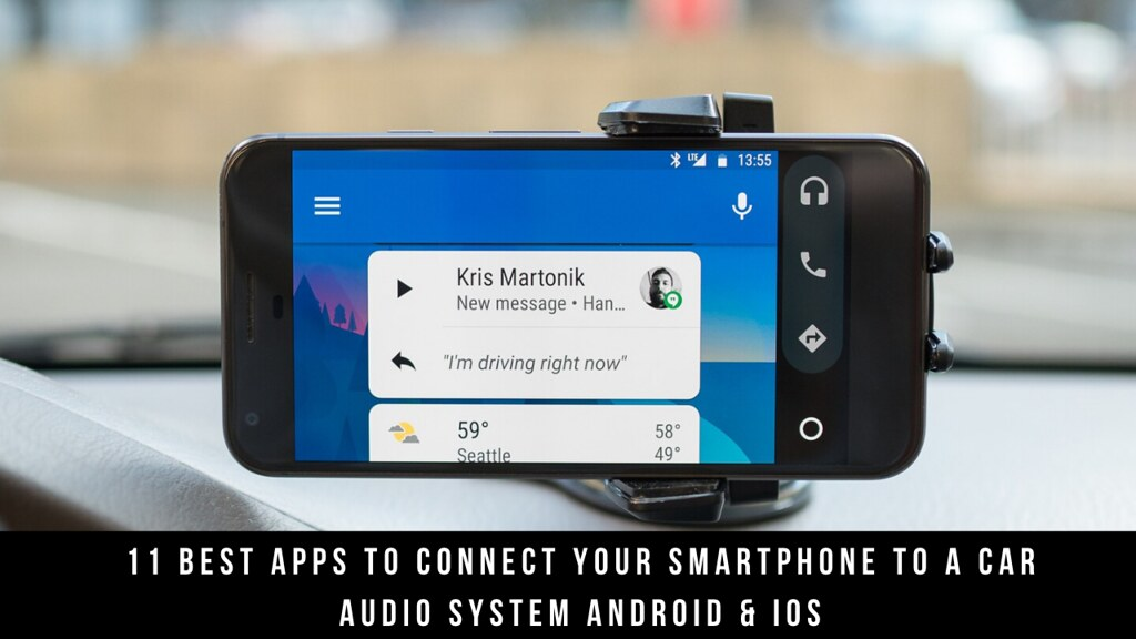 11 Best Apps To Connect Your Smartphone To A Car Audio System Android & iOS