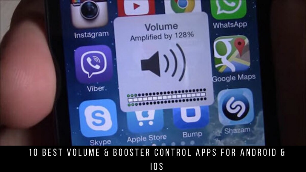 10 Best Volume & Booster Control Apps For Android & iOS