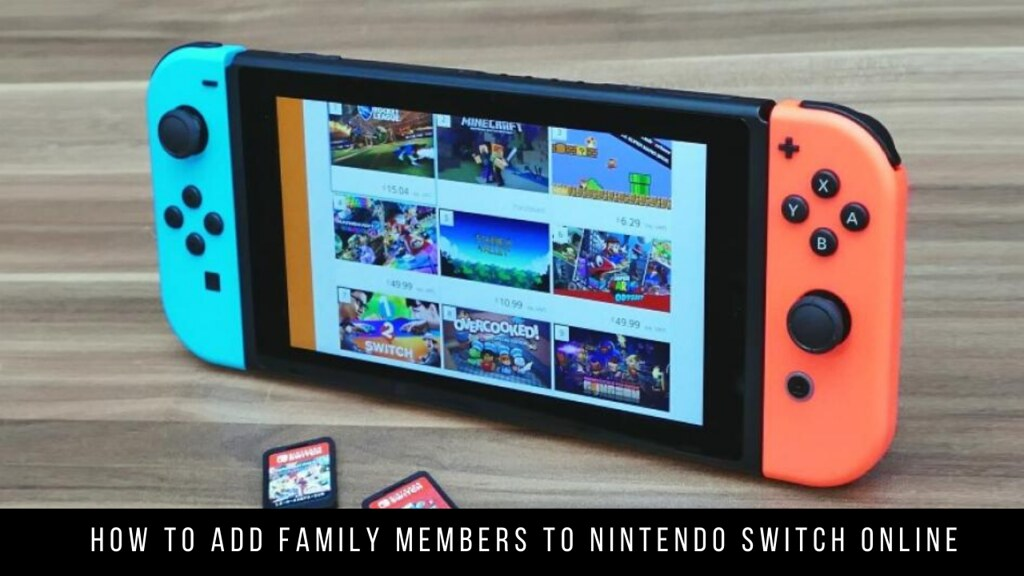 How to add family members to Nintendo Switch Online